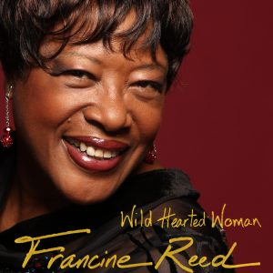 Wild Hearted Woman_Francine Reed_2015