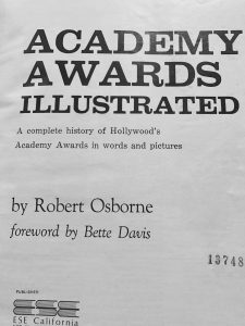 "The 1965 cover page of his first published history of the Academy Awards. The latest edition titled ""85 Years of the Oscar"" is a sprawling 472 pages."