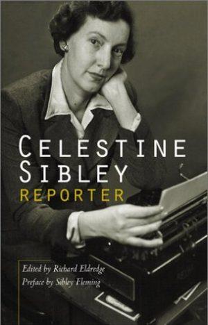 Celestine Sibley: Reporter